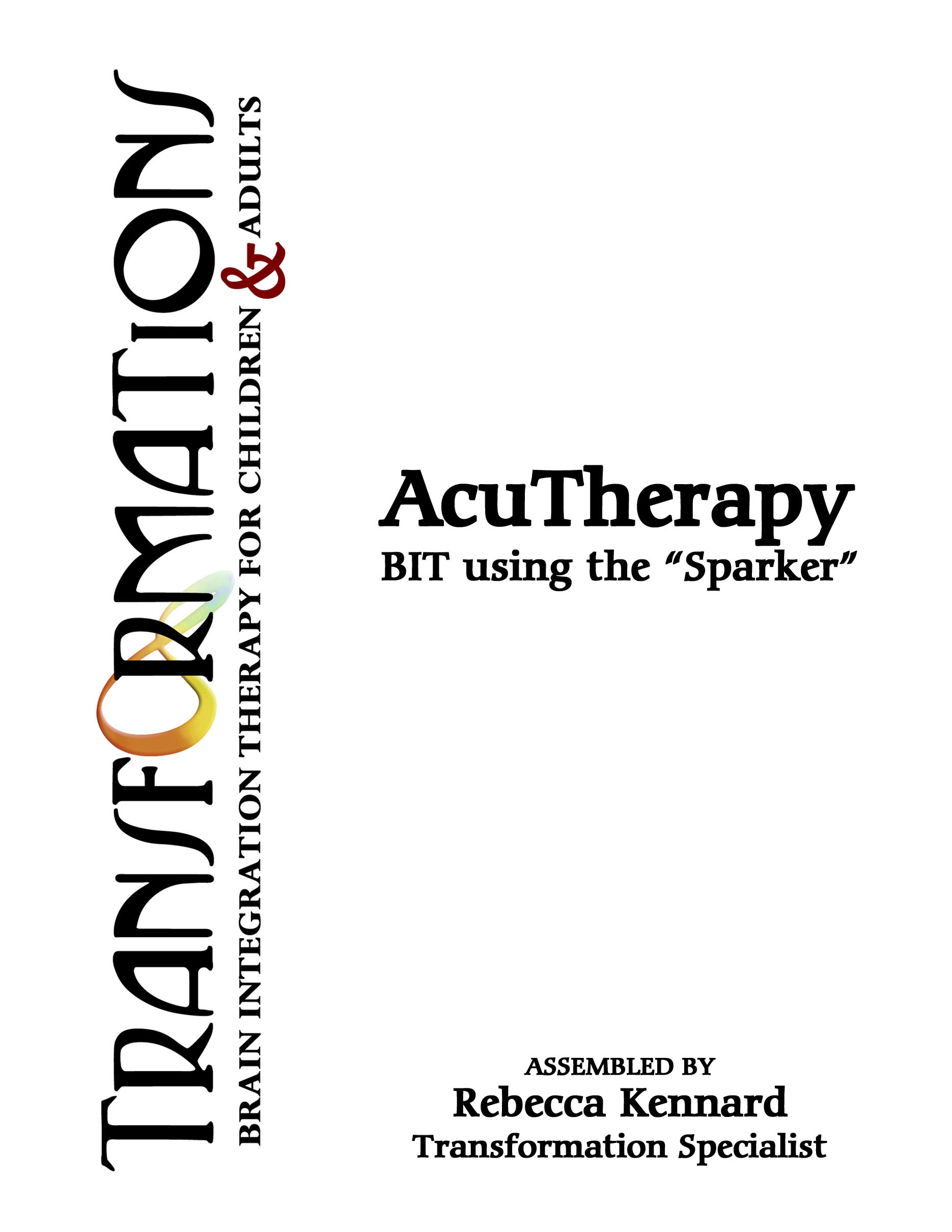 BIT TWO - AcuTherapy