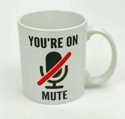 You're On Mute Mug