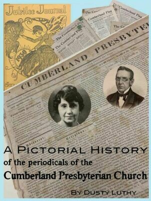 A Pictorial History of the Periodicals of the Cumberland Presbyterian Church