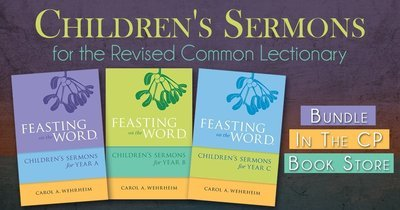 Feasting on the Word Children's Sermons Year A-C Bundle