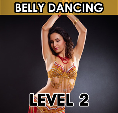 Belly Dancing Intermediate. Level 2
