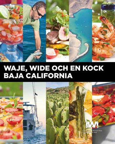 Waje, Wide och en kock, Baja California (numrerad, inbunden och signerad specialupplaga)
