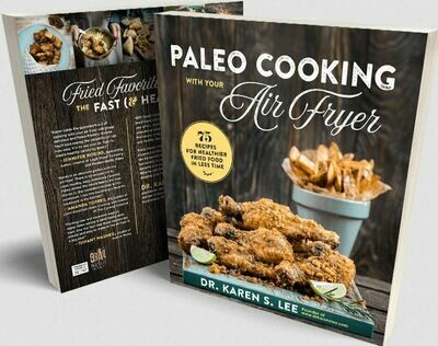 Cookbook - Paleo Cooking with your Air Fryer