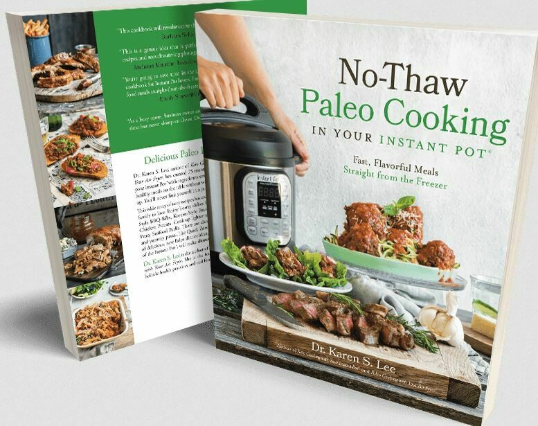 Cookbook - No Thaw Paleo Cooking in your Instant Pot