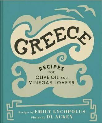 Cookbook for Oil & Vinegar Lovers - Greece