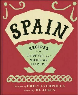 Cookbook for Oil & Vinegar Lovers - Spain