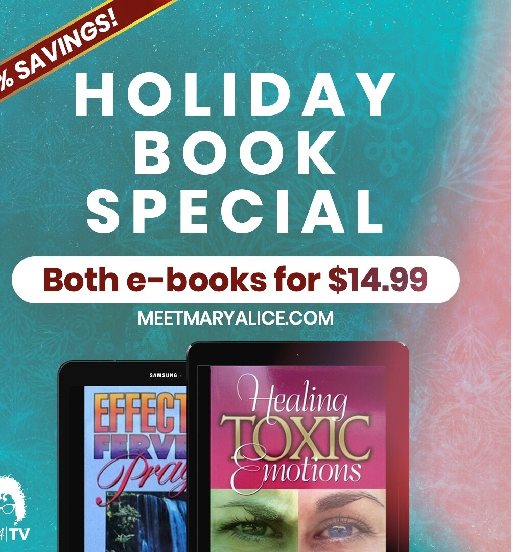 HOLIDAY BOOK SPECIAL-Healing Toxic Emotions and Effective Fervent Prayer PDF Version