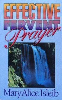 Effective Fervent Prayer - PDF version