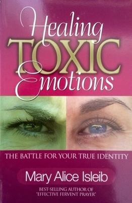 Healing Toxic Emotions - Book