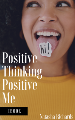 Positive Thinking Positive Me