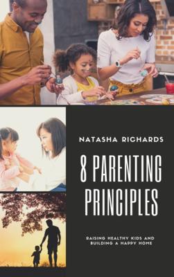 8 Parenting Principles
