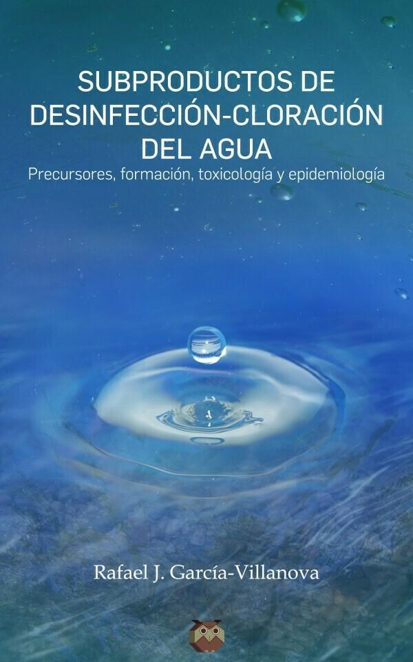Subproductos de desinfección – Cloración del agua