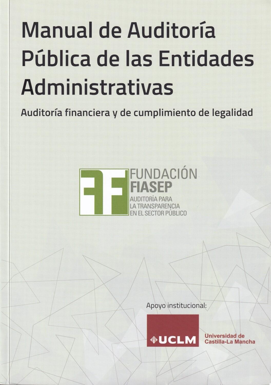 Manual de Auditoría Pública de las Entidades Administrativas - Edición 2020