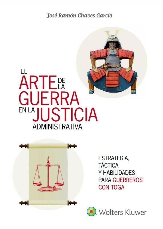 El arte de la guerra en la justicia administrativa