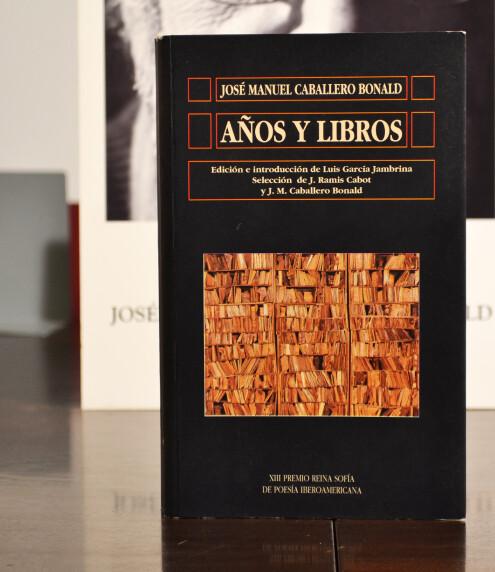 AÑOS Y LIBROS. XIII Premio Reina Sofía de Poesía Iberoamericana