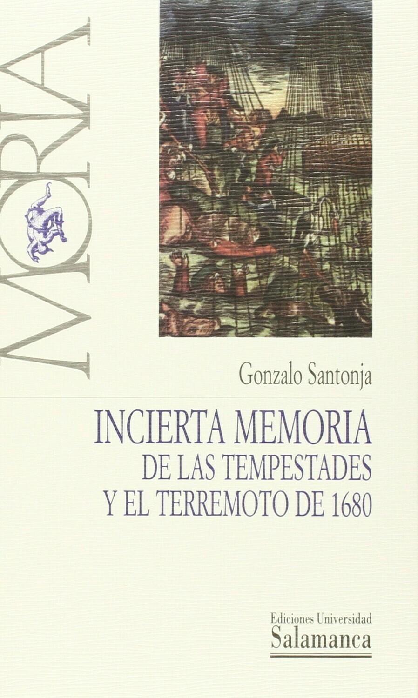 Incierta memoria de las tempestades y el terremoto de 1680