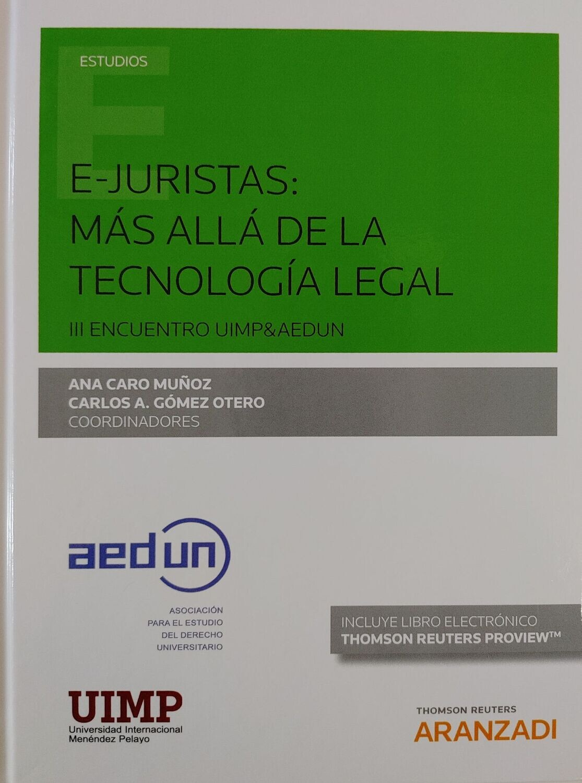 E-Juristas: más allá de la tecnología legal