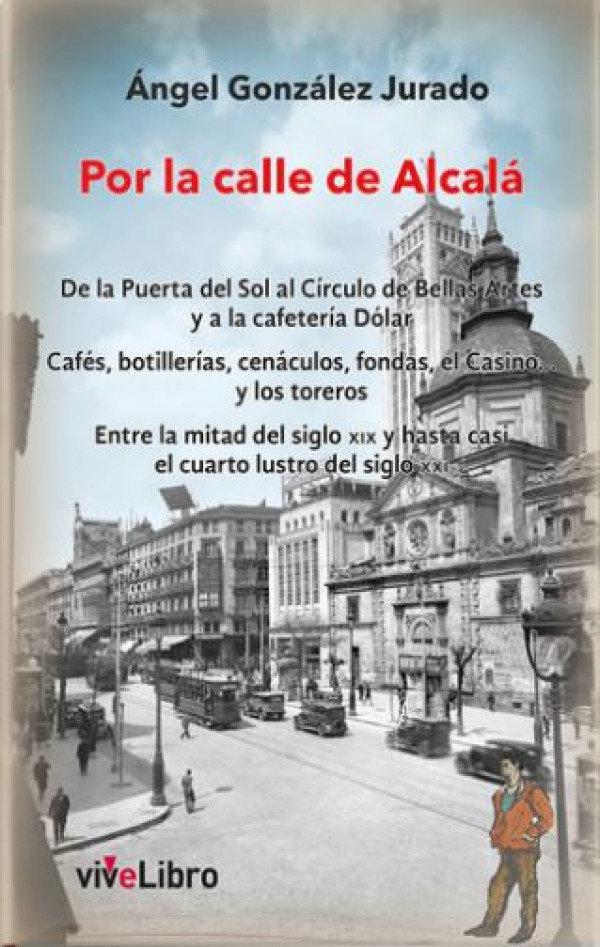 Por la calle de Alcalá