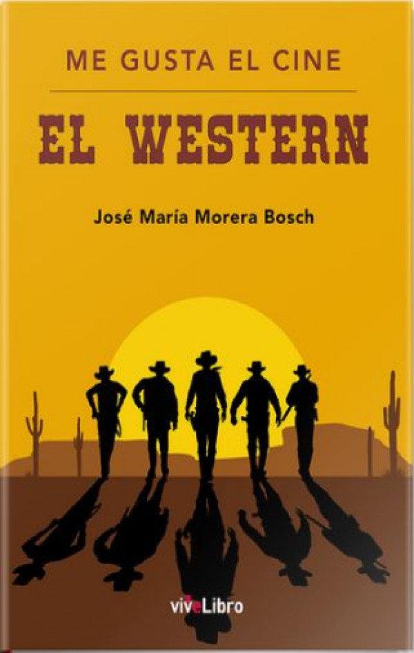 Me gusta el cine. El western
