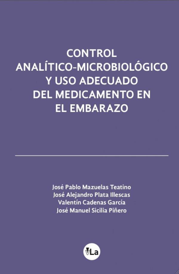 Control analítico-microbiológico y uso adecuado del medicamento en el embarazo