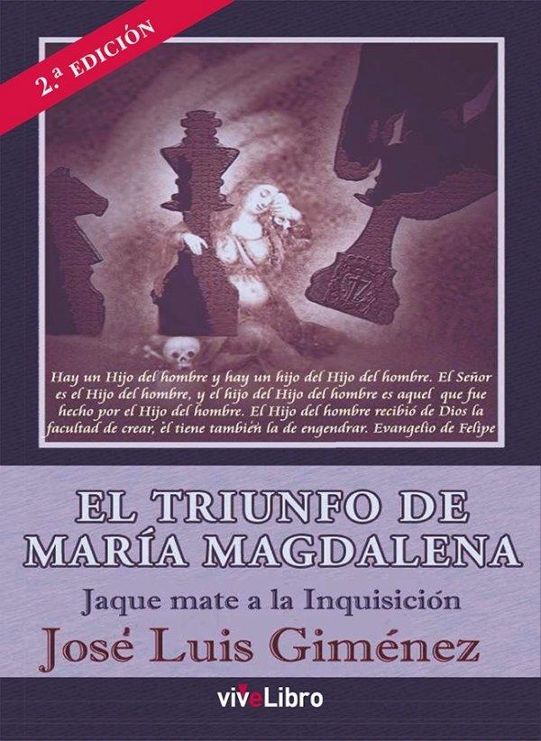 El triunfo de María Magdalena.                  Jaque mate a la Inquisición.