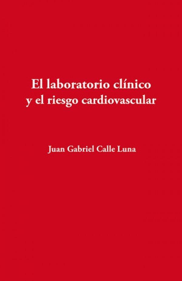 El laboratorio clínico y el riesgo cardiovascular