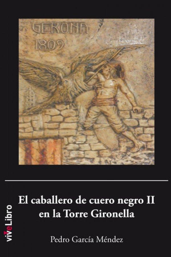El caballero de cuero negro II en la Torre Gironella