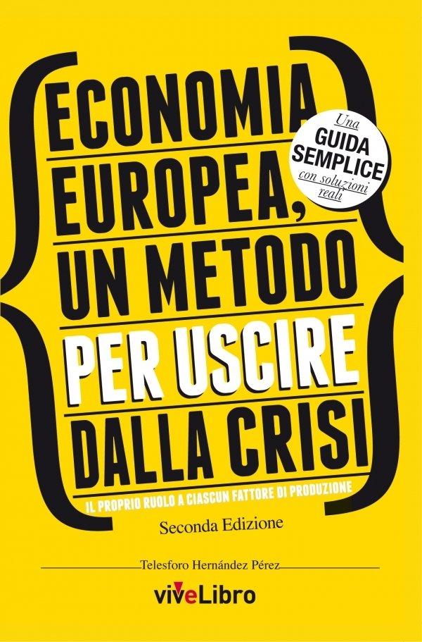Economía Europea, un metodo per uscire dalla crisi