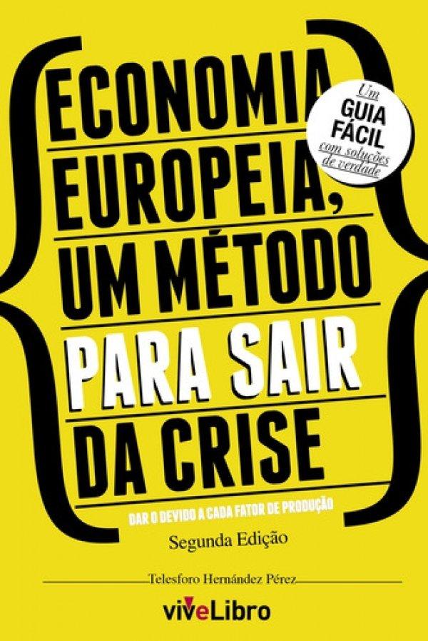 Economía Europeia, um método para sair da crise