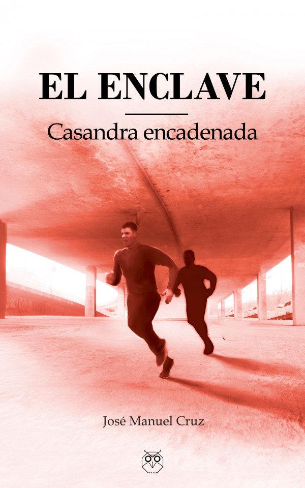 El enclave (Casandra encadenada)