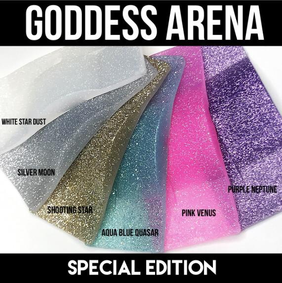Special Edition Goddess Arenas