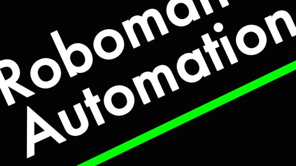 Roboman Automation