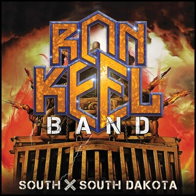 Ron Keel Band - South X South Dakota