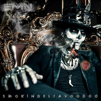 Every Mother's Nightmare - Smokin' Delta Voodoo