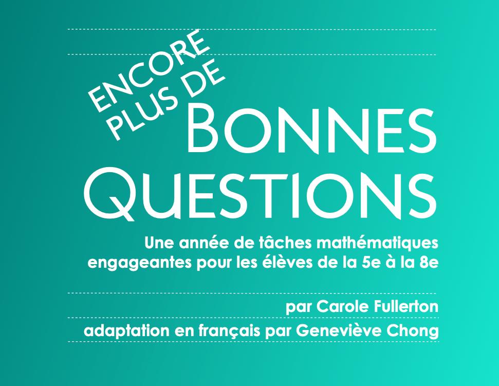 ENCORE PLUS de Bonnes Questions 5e à 8e