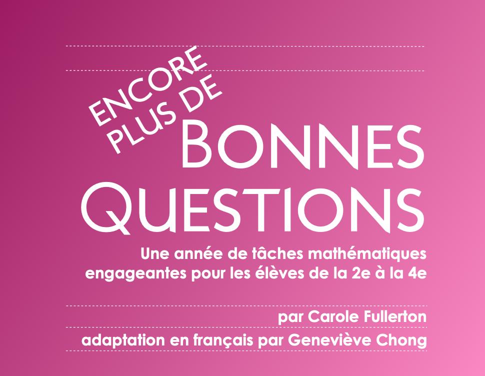 ENCORE PLUS de Bonnes Questions 2e à 4e