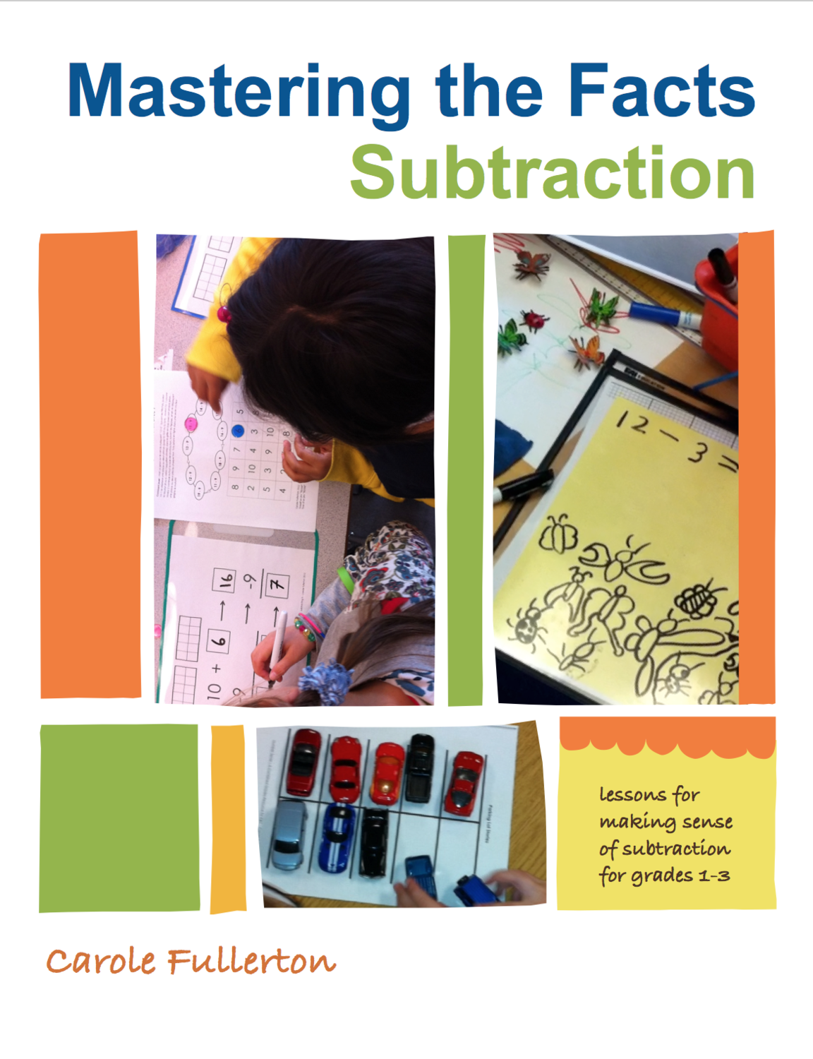 Mastering the Facts: Subtraction