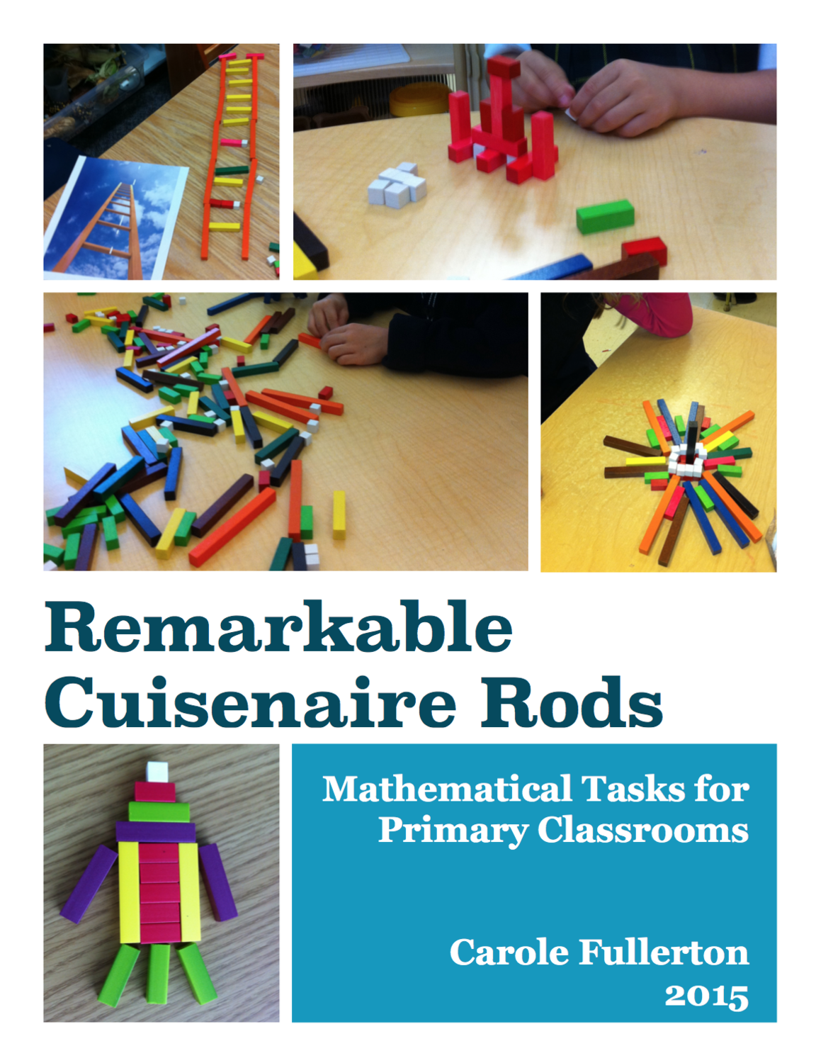 Remarkable Cuisenaire Rods - Grades K-3