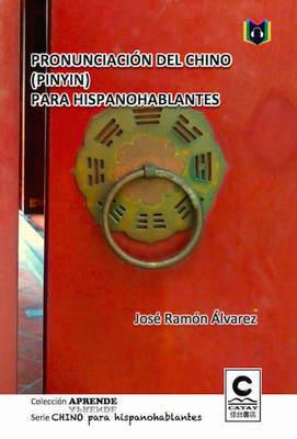 PRONUNCIACIÓN DEL CHINO (PINYIN) PARA HISPANOHABLANTES / 西語人士之華語發音(拼音)教學