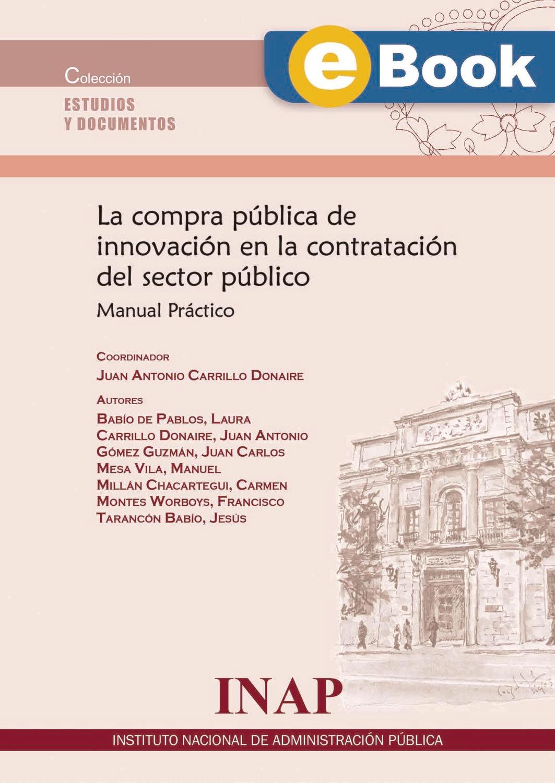 La compra pública de innovación en la contratación del sector público: Manual Práctico - EBOOK