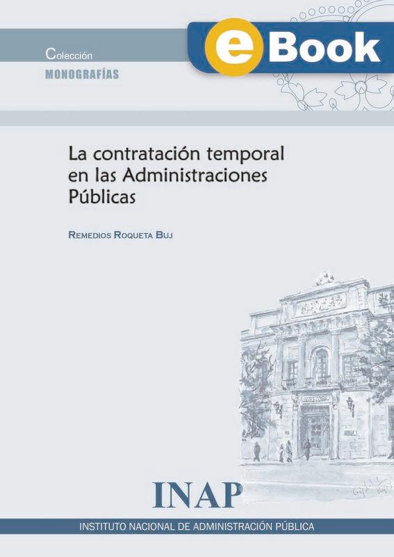 La contratación temporal en las Administraciones Públicas - EBOOK