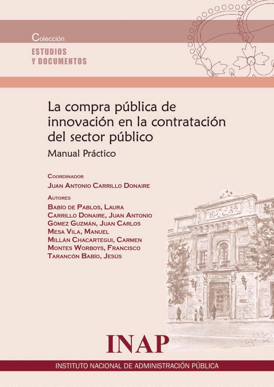 La compra pública de innovación en la contratación del sector público: Manual Práctico