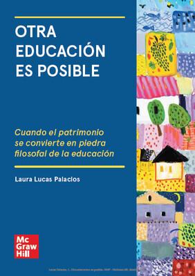 Otra educación es posible: Cuando el patrimonio se convierte en piedra filosofal de la educación