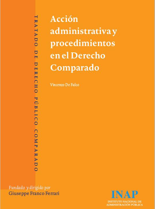 Acción administrativa y procedimientos en el Derecho Comparado