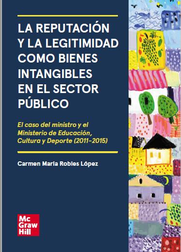 La reputación y la legitimidad como bienes intangibles en el sector público