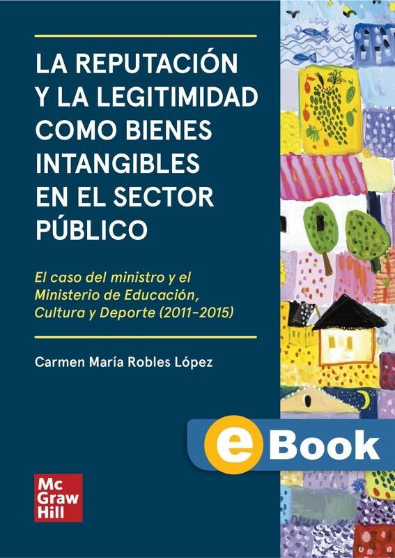 La reputación y la legitimidad como bienes intangibles en el sector público - EBOOK