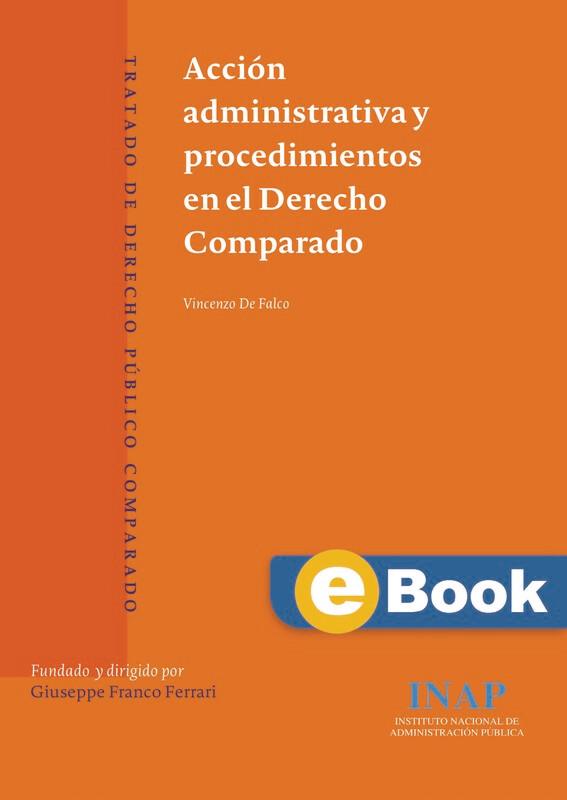 Acción administrativa y procedimientos en el Derecho Comparado - EBOOK