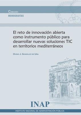 El reto de innovación abierta como instrumento público para desarrollar nuevas soluciones TIC en territorios mediterráneos