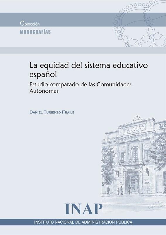 La equidad del sistema educativo español: estudio comparado de las Comunidades Autónomas