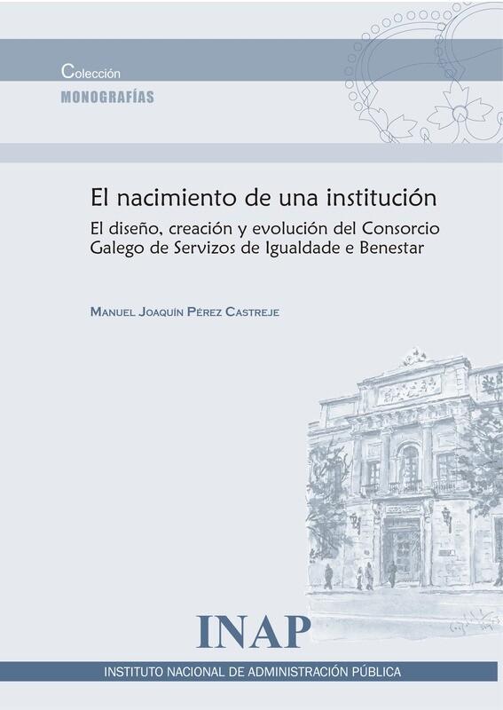 El nacimiento de una institución